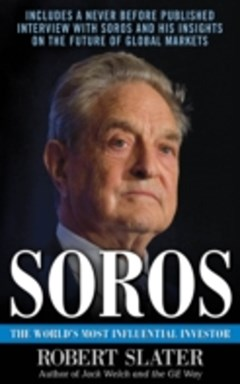 Soros: The Life, Ideas, and Impact of the World