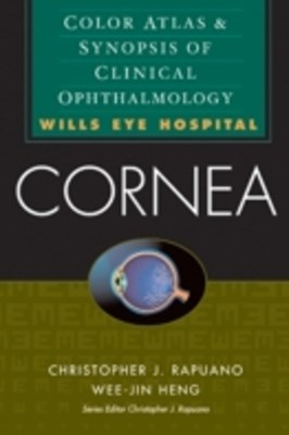 (ebook) Cornea: Color Atlas & Synopsis of Clinical Ophthalmology (Wills Eye Hospital Series)