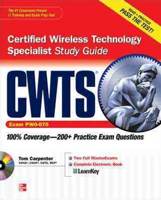CWTS Certified Wireless Technology Specialist Study Guide: (Exam PW0-070)