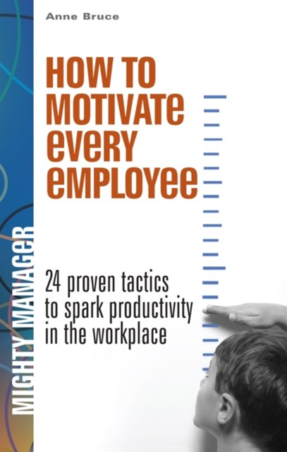 How to Motivate Every Employee EB