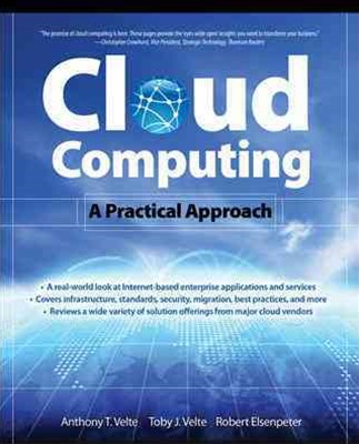 Cloud Computing: A Practical Approach