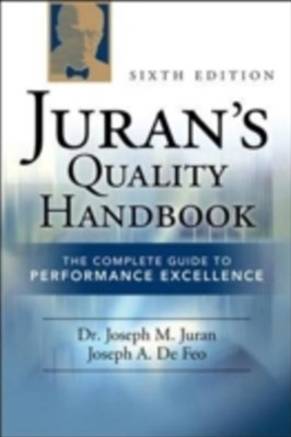Juran's Quality Handbook: The Complete Guide to Performance Excellence 6/e