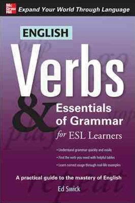 English Verbs and Essentials of Grammar for ESL Learners