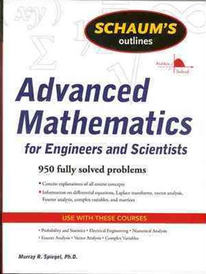 Schaum's Outline of Advanced Mathematics for Engineers and Scientists