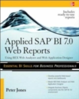 (ebook) Applied SAP BI 7.0 Web Reports: Using BEx Web Analyzer and Web Application Designer