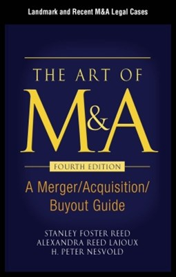 The Art of M&A, Fourth Edition, Appendix - Landmark and Recent M&A Legal Cases
