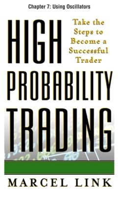 High-Probability Trading, Chapter 7 - Using Oscillators