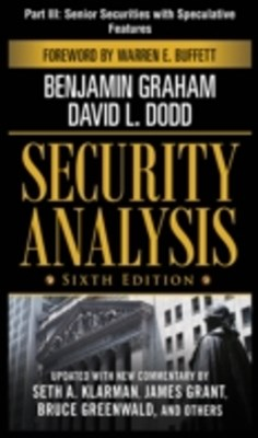 Security Analysis, Sixth Edition, Part III - Senior Securities With Speculative Features