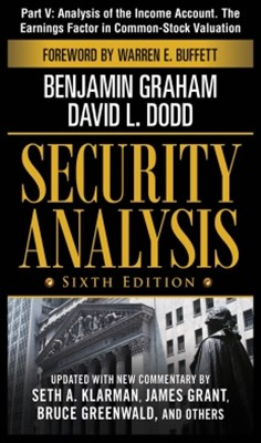Security Analysis, Sixth Edition, Part V - Analysis of The Income Account. The Earnings Factor in C