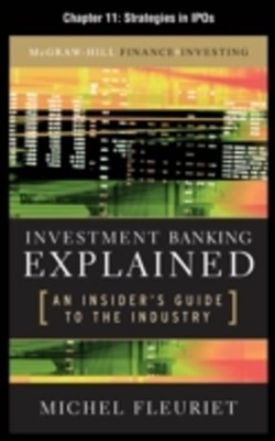 Investment Banking Explained, Chapter 11 - Strategies in IPOs