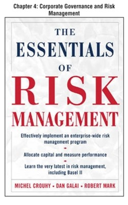 The Essentials of Risk Management, Chapter 4 - Corporate Governance and Risk Management