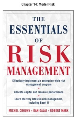 The Essentials of Risk Management, Chapter 14 - Model Risk
