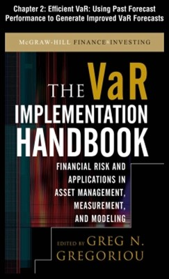 The VAR Implementation Handbook, Chapter 2 - Efficient VaR