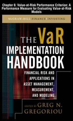 The VAR Implementation Handbook, Chapter 6 - Value-at-Risk Performance Criterion