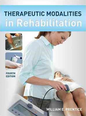 Therapeutic Modalities in Rehabilitation