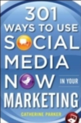 (ebook) 301 Ways to Use Social Media To Boost Your Marketing