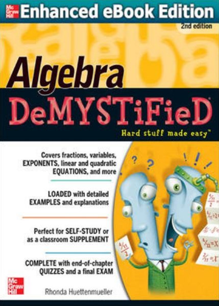 Algebra - DeMYSTiFieD
