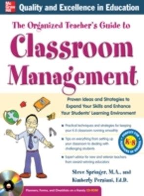Organized Teacher's Guide to Classroom Management