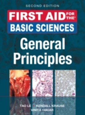 First Aid for the Basic Sciences, General Principles, Second Edition