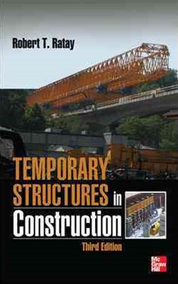 Temporary Structures in Construction