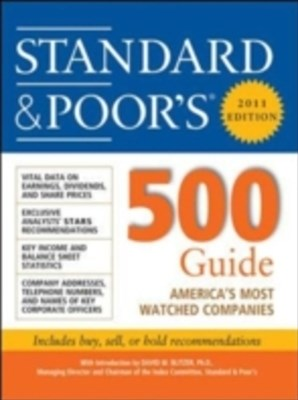 Standard & Poor''s 500 Guide, 2011 Edition