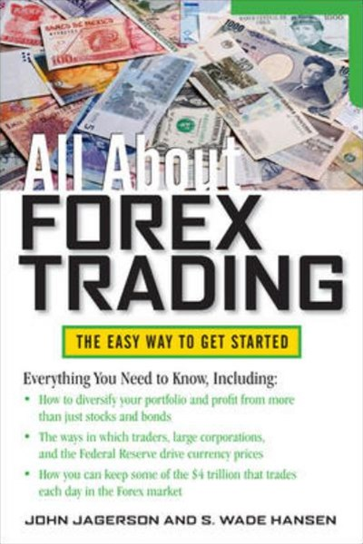 New All about Forex Trading By John Jagerson