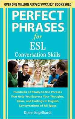 Perfect Phrases for ESL - Conversation Skills