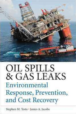 Oil Spills and Gas Leaks