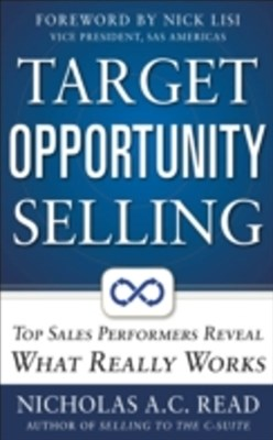 (ebook) Target Opportunity Selling:  Top Sales Performers Reveal What Really Works