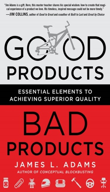(ebook) Good Products, Bad Products: Essential Elements to Achieving Superior Quality
