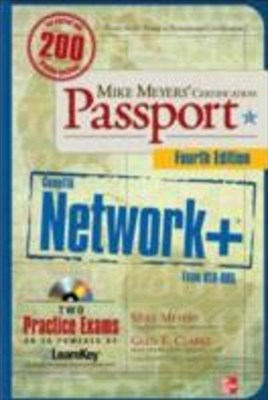 Mike MeyersGÇÖ CompTIA Network+ Certification Passport, 4th Edition (Exam N10-005)