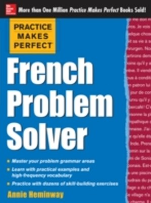 (ebook) Practice Makes Perfect French Problem Solver (EBOOK)
