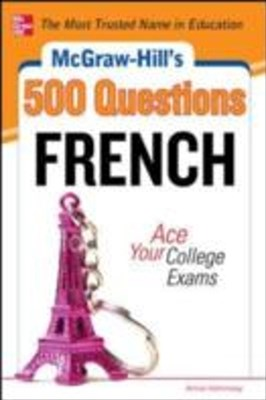 (ebook) McGraw-Hill's 500 French Questions: Ace Your College Exams