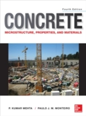 (ebook) Concrete: Microstructure, Properties, and Materials