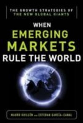 (ebook) Emerging Markets Rule: Growth Strategies of the New Global Giants