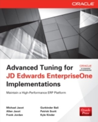 (ebook) Advanced Tuning for JD Edwards EnterpriseOne Implementations