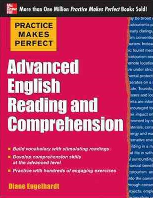 Practice Makes Perfect Advanced ESL Reading and Comprehension