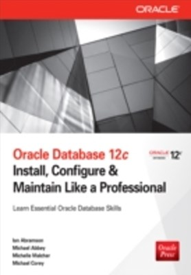 (ebook) Oracle Database 12c Install, Configure & Maintain Like a Professional