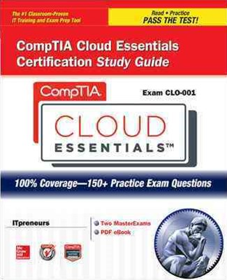 CompTIA Cloud Essentials Certification Study Guide (Exam CL0-001)