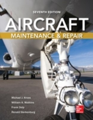 (ebook) Aircraft Maintenance and Repair, Seventh Edition
