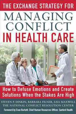 Exchange Strategy for Managing Conflict in Healthcare