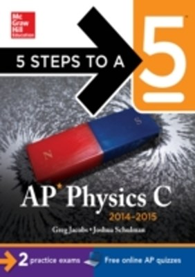 (ebook) 5 Steps to a 5 AP Physics C, 2014-2015 Edition