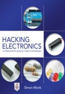 (ebook) Hacking Electronics: An Illustrated DIY Guide for Makers and Hobbyists