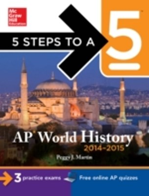 (ebook) 5 Steps to a 5 AP World History, 2014-2015 Edition