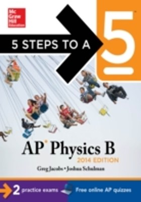 (ebook) 5 Steps to a 5 AP Physics B, 2014 Edition