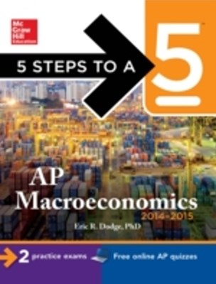 (ebook) 5 Steps to a 5 AP Macroeconomics, 2014-2015 Edition