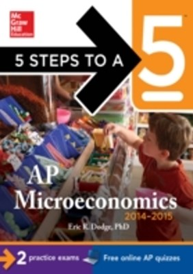 (ebook) 5 Steps to a 5 AP Microeconomics, 2014-2015 Edition