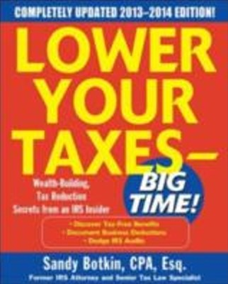 (ebook) Lower Your Taxes Big Time 2013-2014 5/E