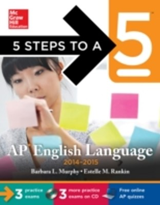 (ebook) 5 Steps to a 5 AP English Language, 2014-2015 Edition