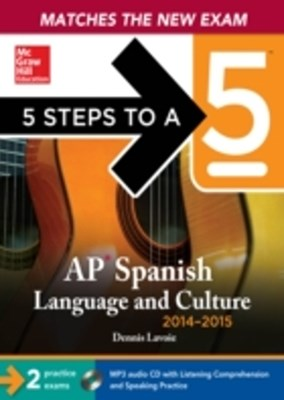 (ebook) 5 Steps to a 5 AP Spanish Language and Culture with Downloadable Recordings 2014-2015 (EBOOK)